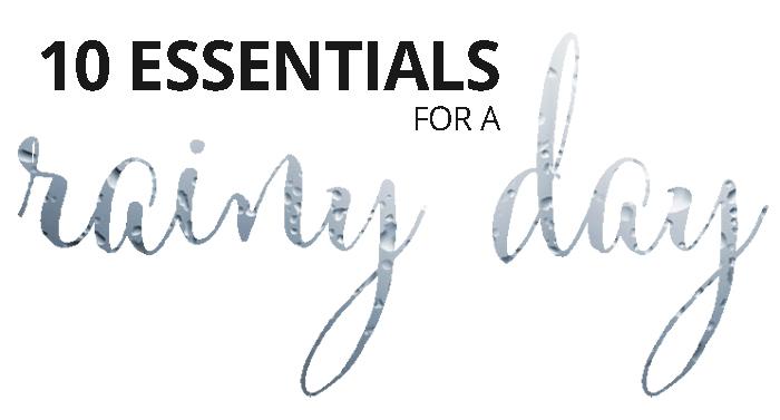essentials-for-a-rainy-day