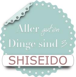 Aller guten Dinge sind 3 Shiseido