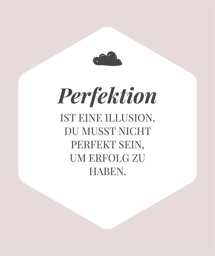 Warum du aufhören solltest perfekt zu sein, wenn du Erfolg ...