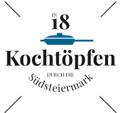 In 18 Kochtoepfen durch die Suedsteiermark