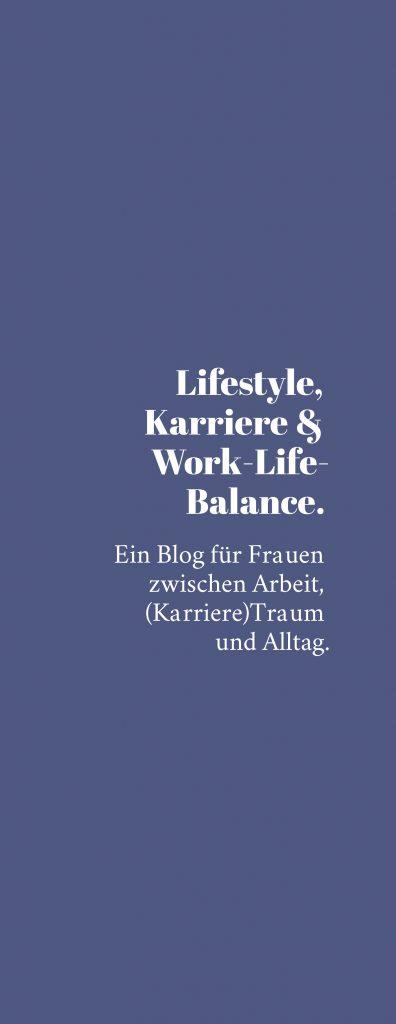 Lifestyle Blog und Karriere Blog aus Oesterreich