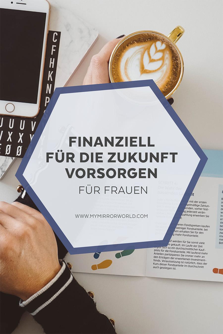 Richtig finanziell für die Zukunft vorsorgen