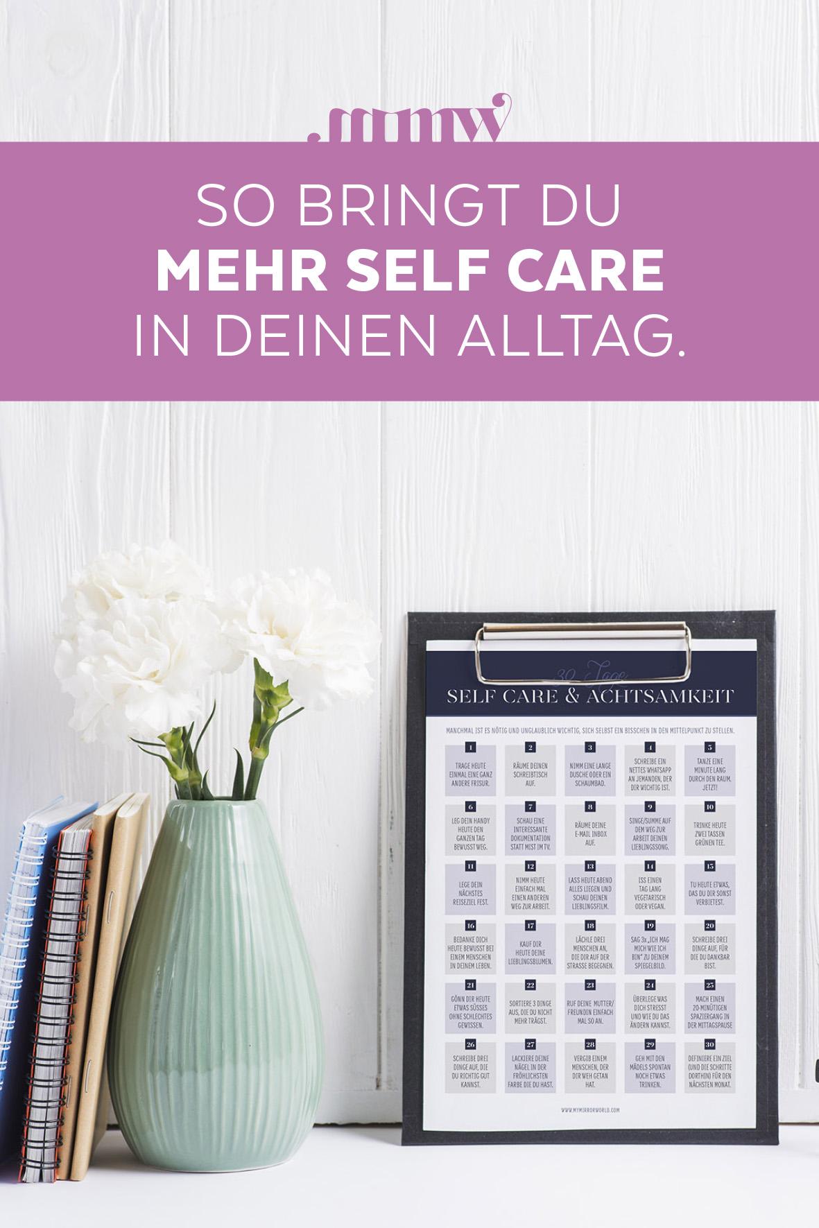 Mehr Self Care im Alltag: Meine 30 Tage Self Care und Achtsamkeits Challenge