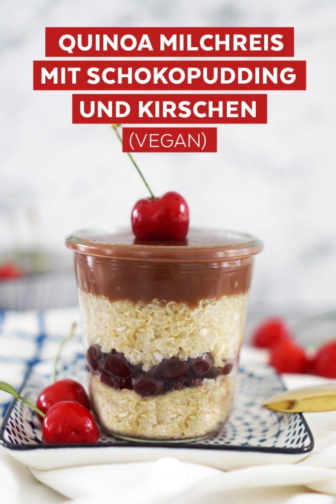 Veganes Rezept: Quinoa Milchreis mit Kirschen und Schokopudding