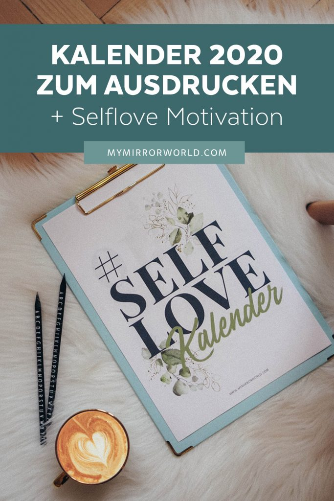 DIY Selflove Kalender 2020 zum Ausdrucken